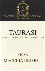 "2013  Taurasi ""Vigna Macchia dei Goti"" from the Caggiano winery in Campania"